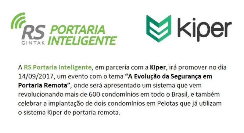 Nessa semana Kiper apresenta sua evolução em evento na cidade de Pelotas