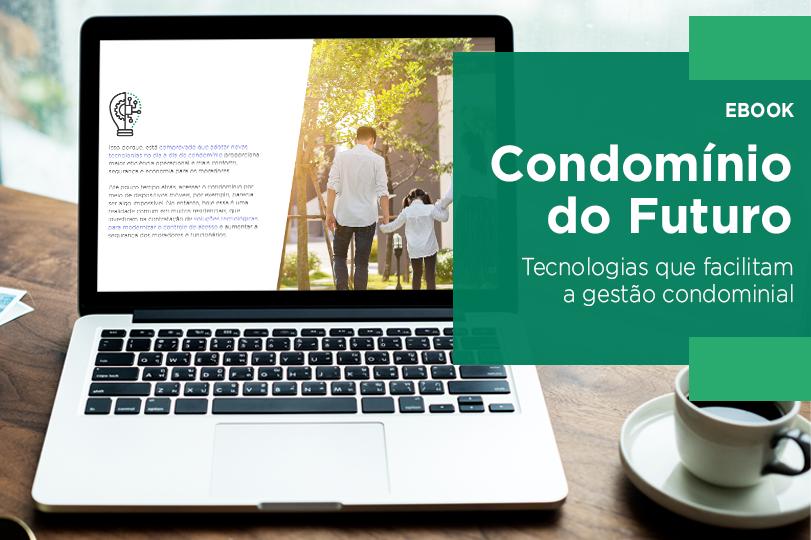 Condomínio do futuro: tecnologias que facilitam a gestão condominial