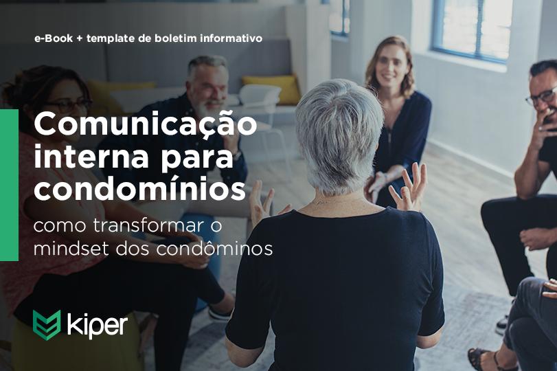 Comunicação interna para condomínios: como transformar o mindset dos condôminos