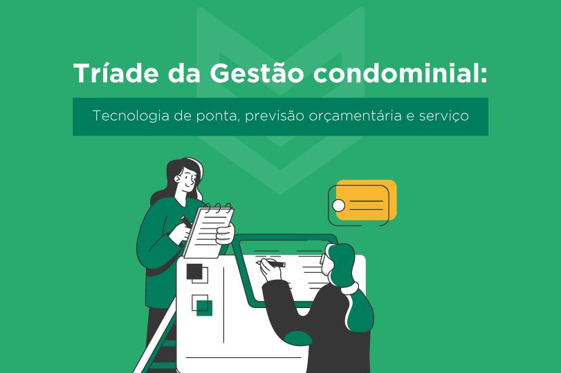 Previsão orçamentária do condomínio como parte da tríade da gestão condominial
